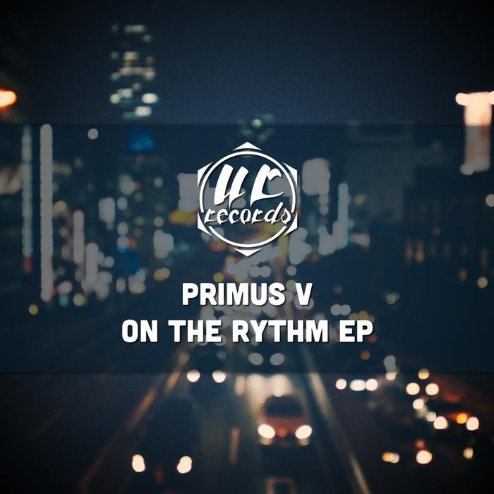 PRIMUS V - On The Rythm