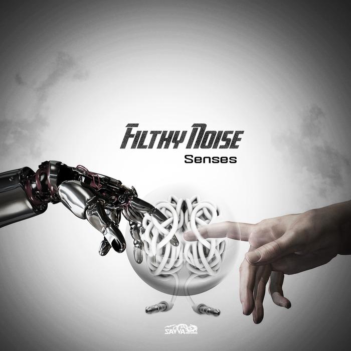 FILTHY NOISE - Senses