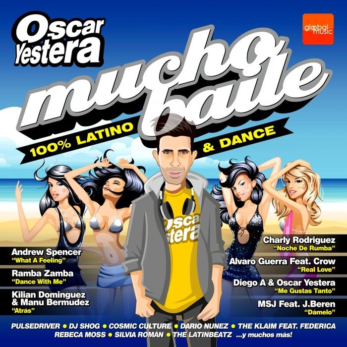 VARIOUS - Oscar Yestera Mucho Baile 100% Latino & Dance