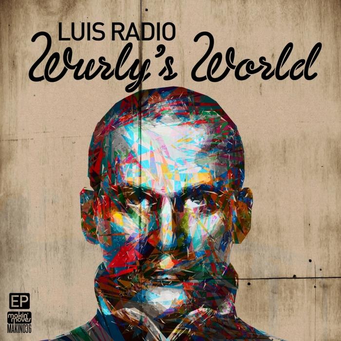 RADIO, Luis - Wurly's World