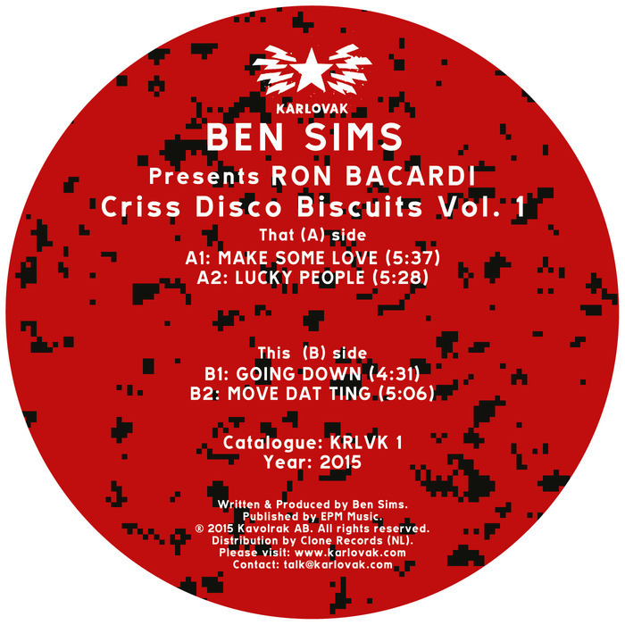 SIMS, Ben pres RON BACARDI - Criss Disco Biscuits Vol 1 EP