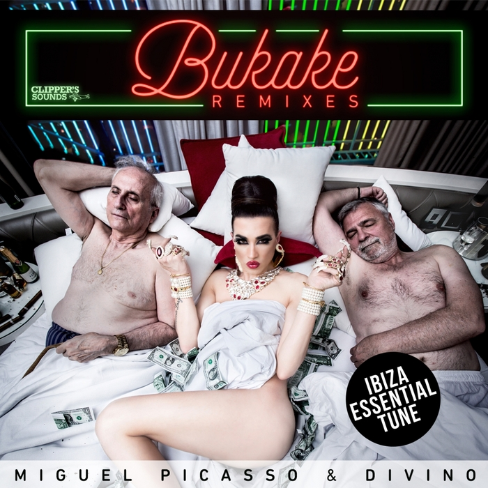 PICASSO, Miguel feat DIVINO - Bukake: The Remixes