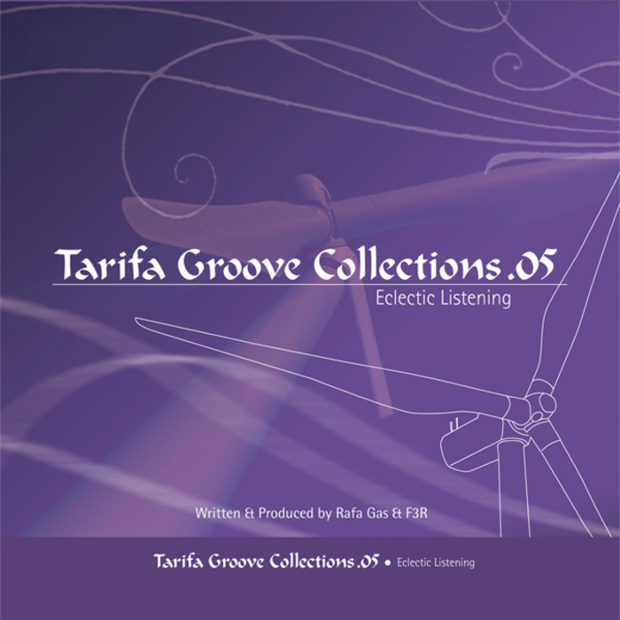 GAS, Rafa/F3R DELGADO - Tarifa Groove Collections 05 (Eclectic Listening)
