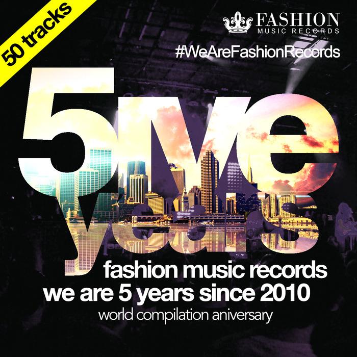 VARIOUS - Fashion Music Records 5 Years Aniversary (50 Tracks)