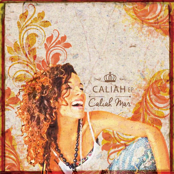 CALIAH MAR - Caliah EP