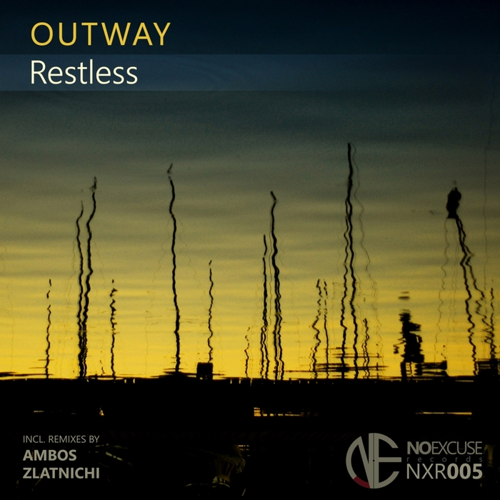 OUTWAY - Restless
