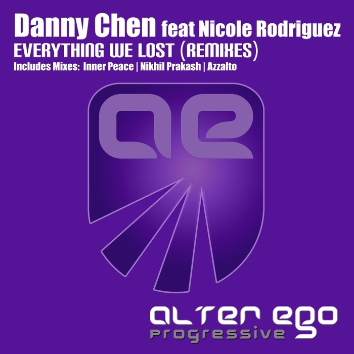 CHEN, Danny feat NICOLE RODRIGUEZ - Everything We Lost (remixes)