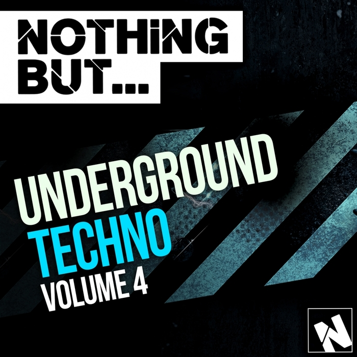 VARIOUS - Nothing But Underground Techno Vol 4