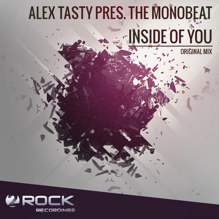 TASTY, Alex PRES THE MONOBEAT - Inside Of You