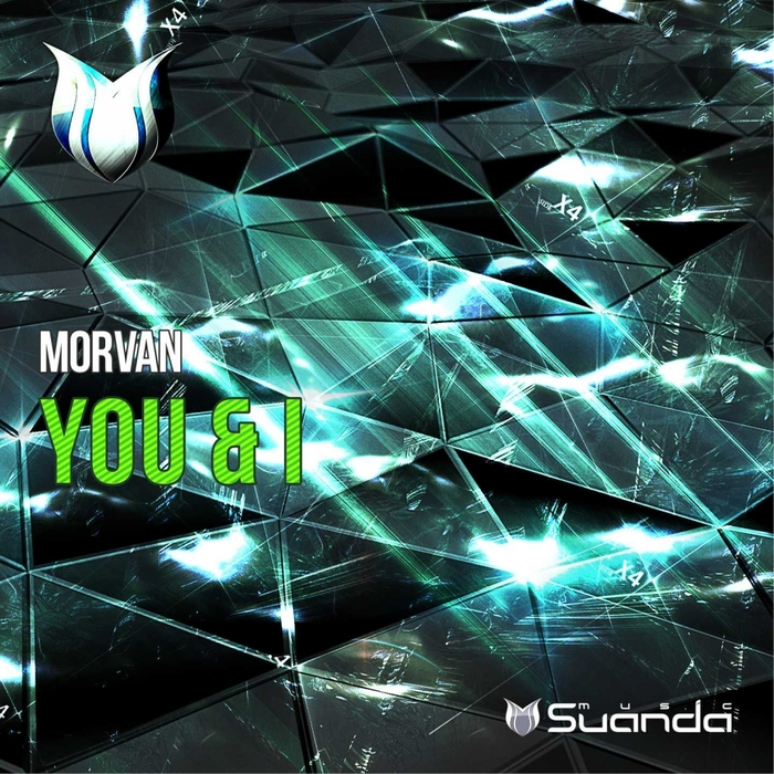 MORVAN - You & I