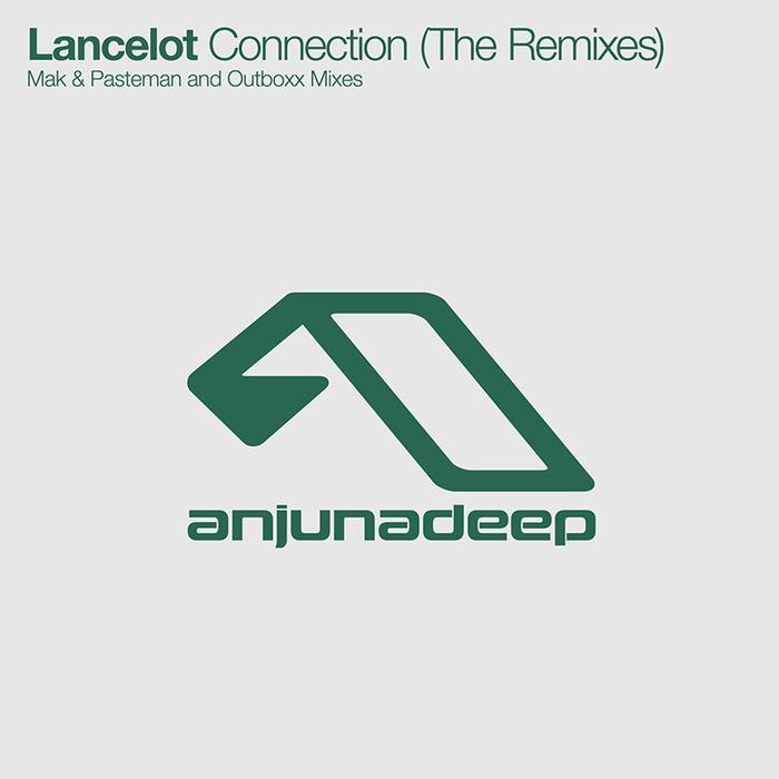 LANCELOT - Connection (remixes)