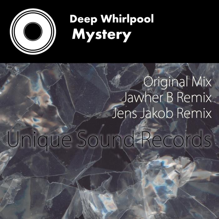 DEEP WHIRLPOOL - Mystery