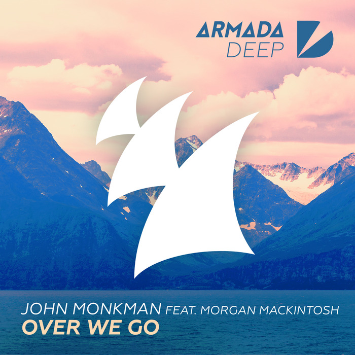 MONKMAN, John feat MORGAN MACKINTOSH - Over We Go