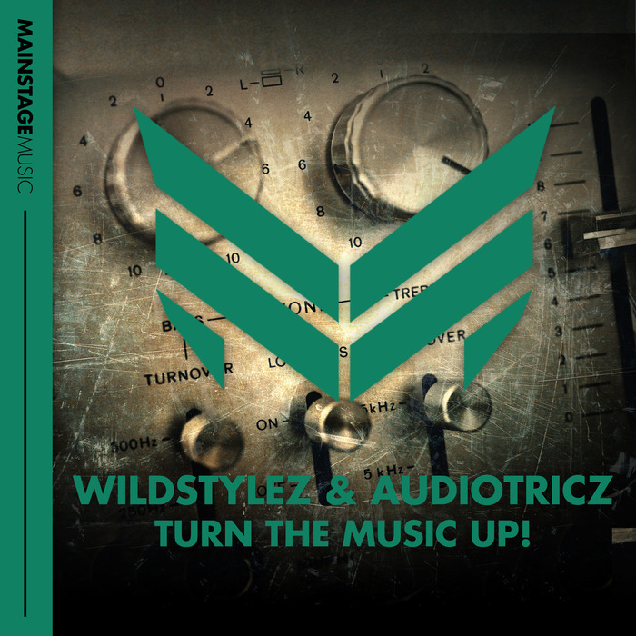 WILDSTYLEZ/AUDIOTRICZ - Turn The Music Up!