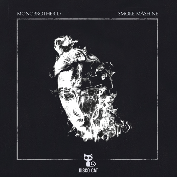 MONOBROTHER D - Smoke Mashine