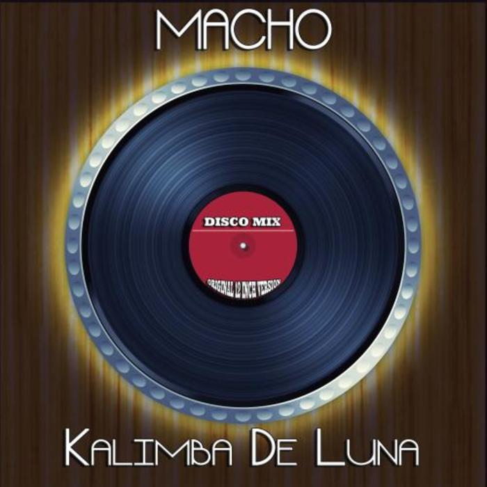 MACHO - Kalimba De Luna