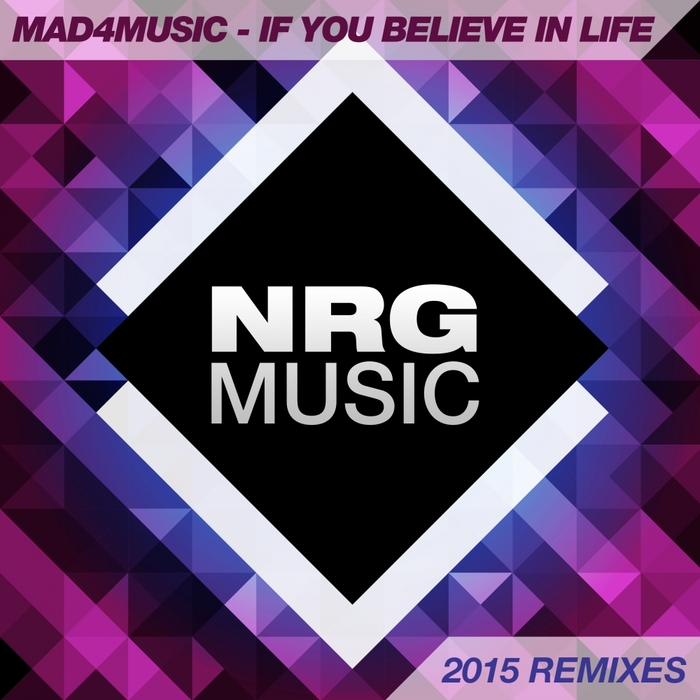 MAD4MUSIC - If You Believe In Life