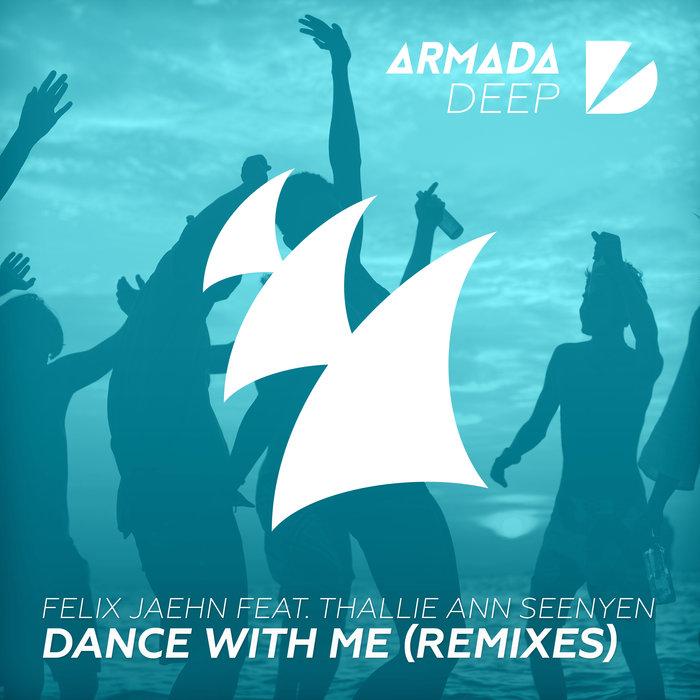 FELIX JAEHN feat THALLIE ANN SEENYEN - Dance With Me (Remixes)