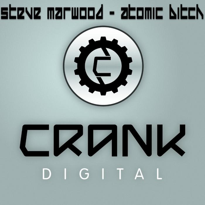 MARWOOD, Steve - Atomic Bitch