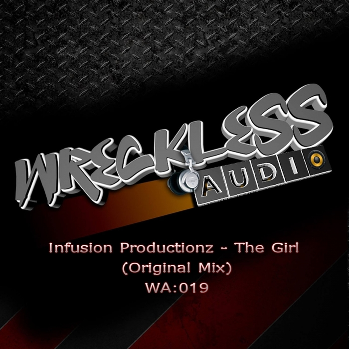 INFUSION PRODUCTIONZ - The Girl