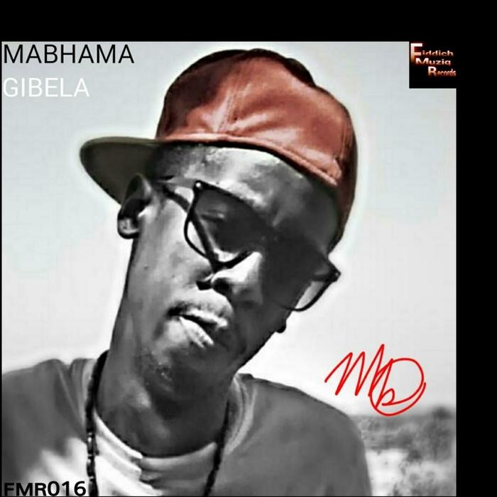 MABHAMA - Gibela