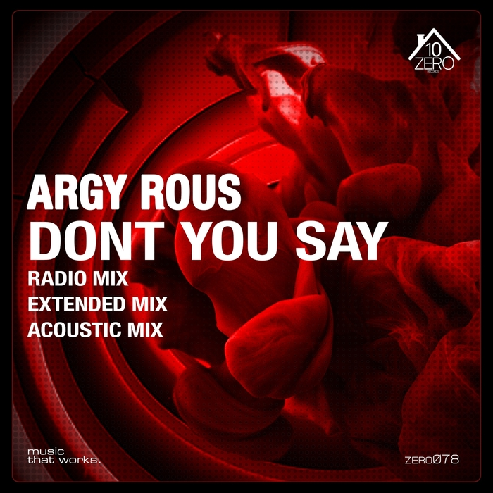 ARGY ROUS - Don't You Say