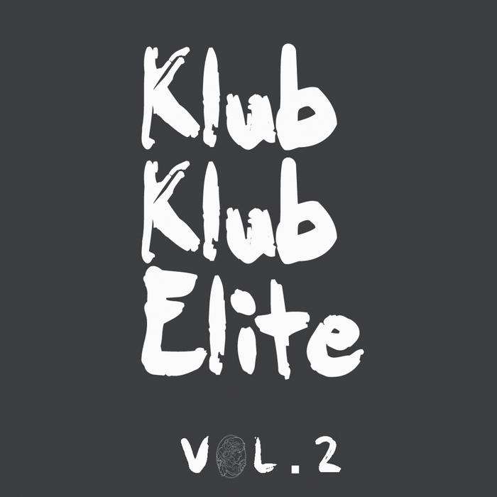SUBB AN/ADAM SHELTON/DAVID K/EMERSON TODD/HRDVSION - Klub Klub Elite Vol 2