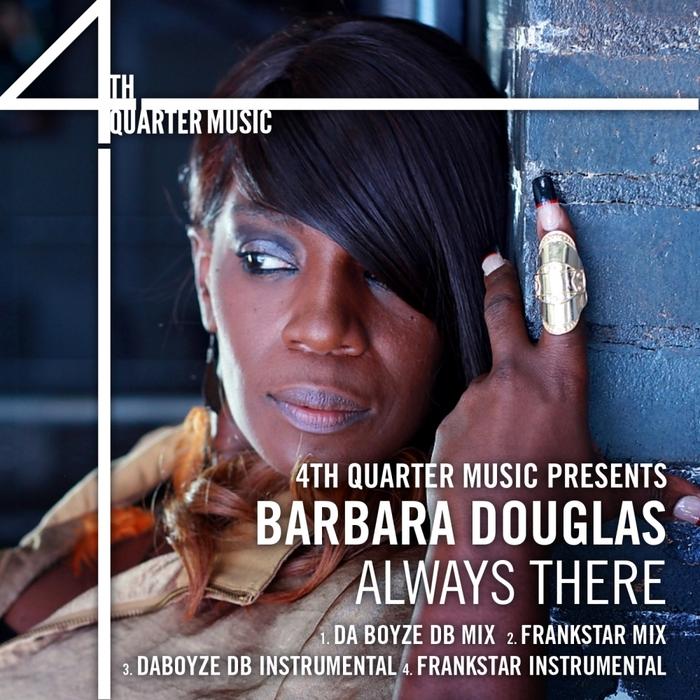 DOUGLAS, Barabara - Always There