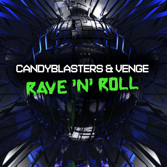 CANDYBLASTERS/VENGE - Rave 'N' Roll