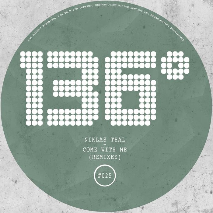THAL, Niklas - Come With Me (remixes)