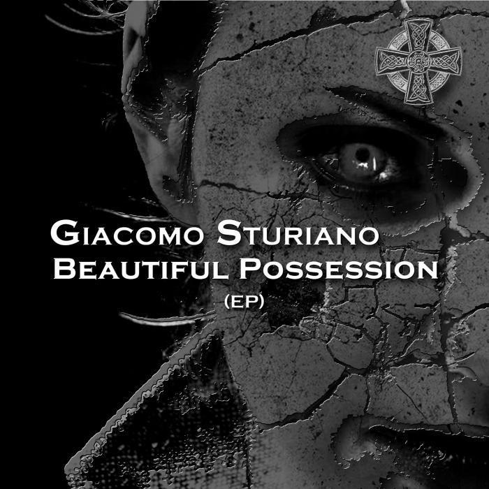 STURIANO, Giacomo - Beautiful Possession EP