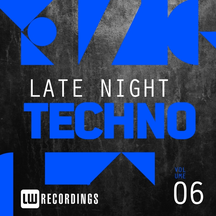VARIOUS - Late Night Techno Vol 6