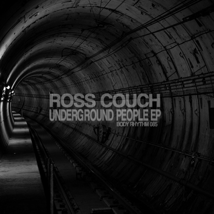 ROSS COUCH - Underground People EP