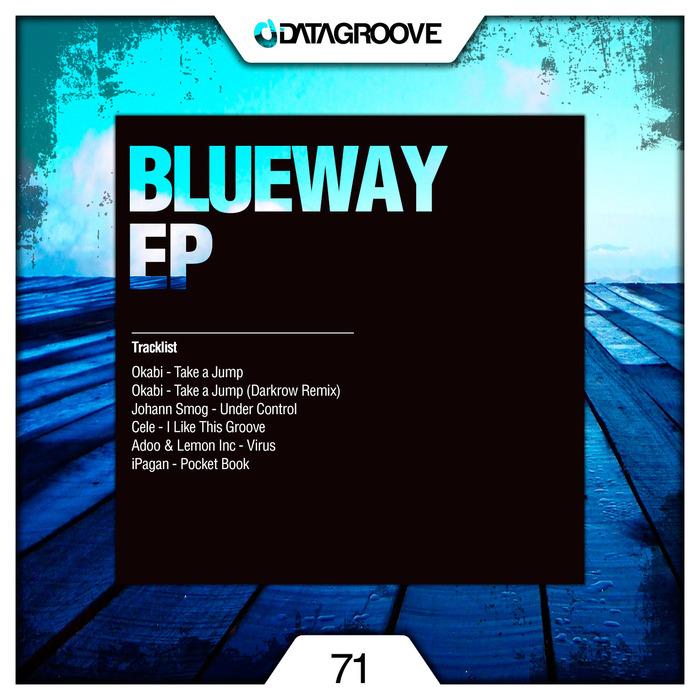 OKABI/JOHANN SMOG/CELE/ADOO/LEMON INC/IPAGAN - Blueway EP