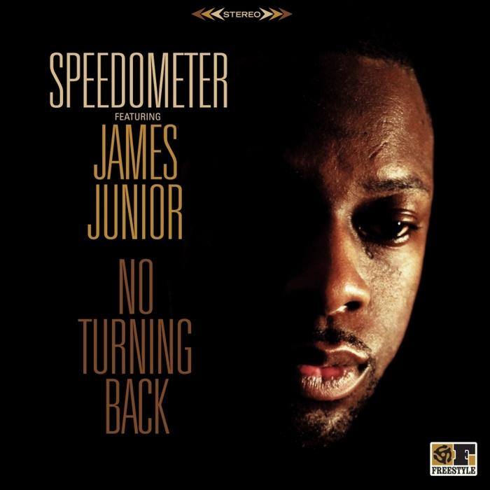 SPEEDOMETER feat JAMES JUNIOR - No Turning Back