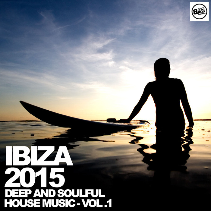 VARIOUS - Ibiza 2015 (Deep & Soulful House Music Vol 1)