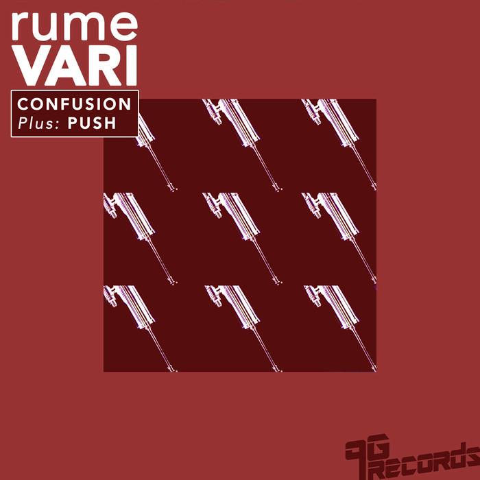 RUMEVARI - Confusion/Push