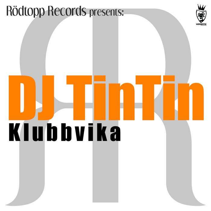 DJ TINTIN - Klubbvika
