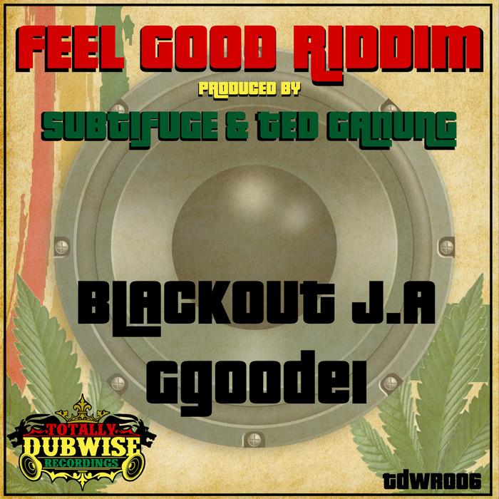 BLACKOUT JA/GGOODEI - Feel Good Riddim