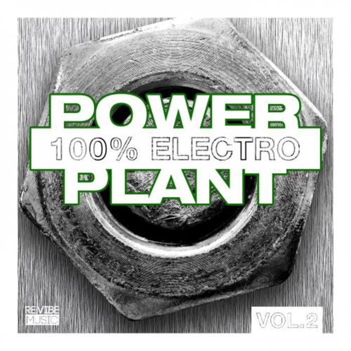 VARIOUS - Power Plant (100% Electro Vol 2)