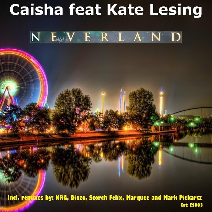 CAISHA - Neverland