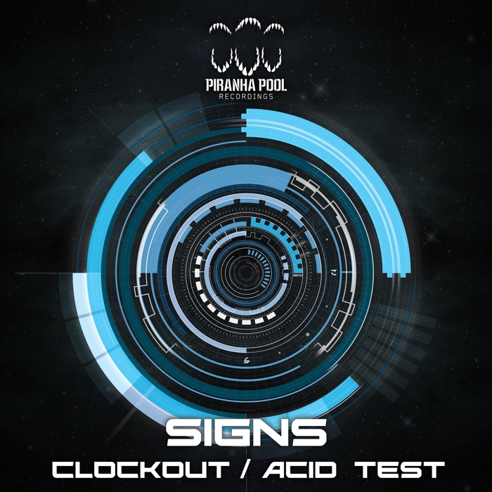 SIGNS - Clockout/Acid Test