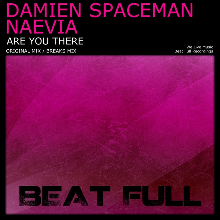 SPACEMAN, Damien/NAEVIA - Are You There