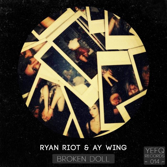 RIOT, Ryan/AY WING - Broken Doll