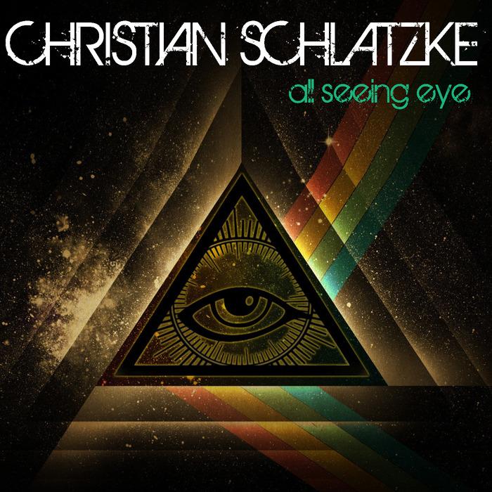 SCHLATZKE, Christian - All Seeing Eye