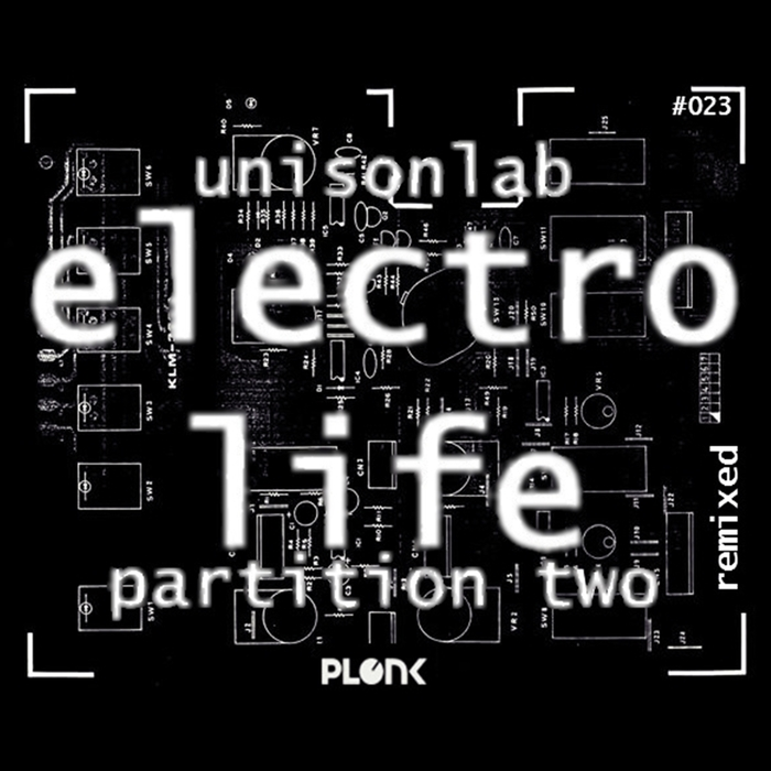 UNISONLAB - Electro Life: Partition Two (Remixed)