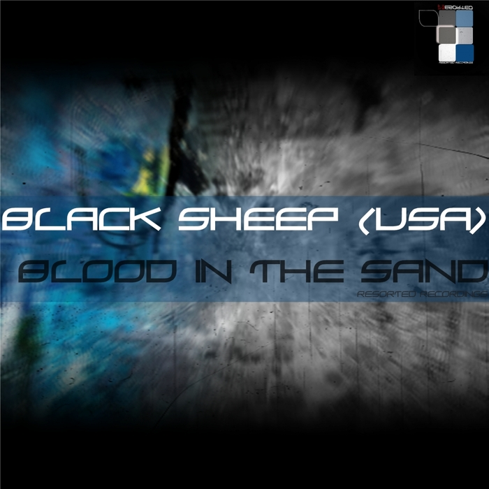 BLACK SHEEP (USA) - Blood In The Sand
