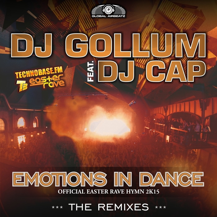 DJ GOLLUM feat DJ CAP - Emotions In Dance (Easter Rave Hymn 2k15) (The remixes)