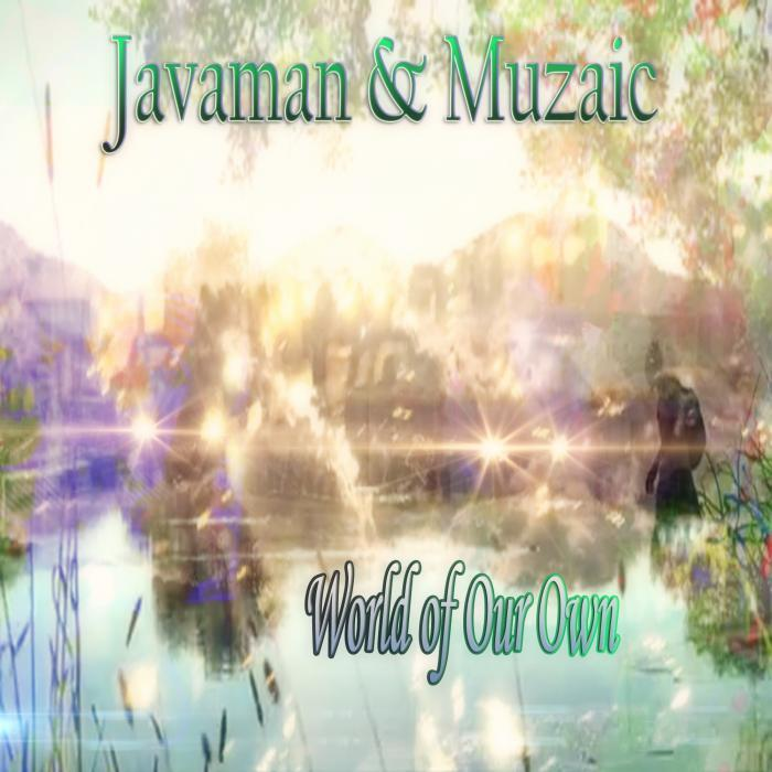 JAVAMAN - World Of Our Own