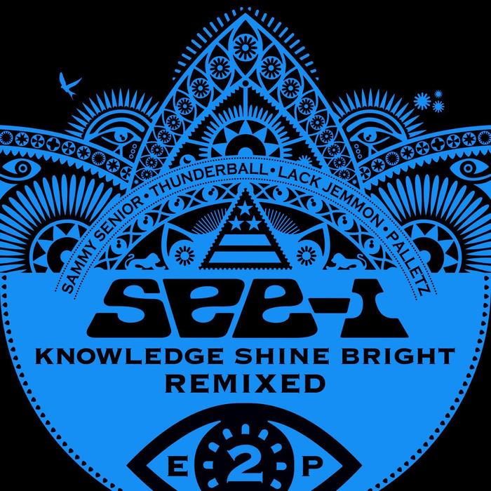 SEE I - Knowledge Shine Bright (remixed EP 2)